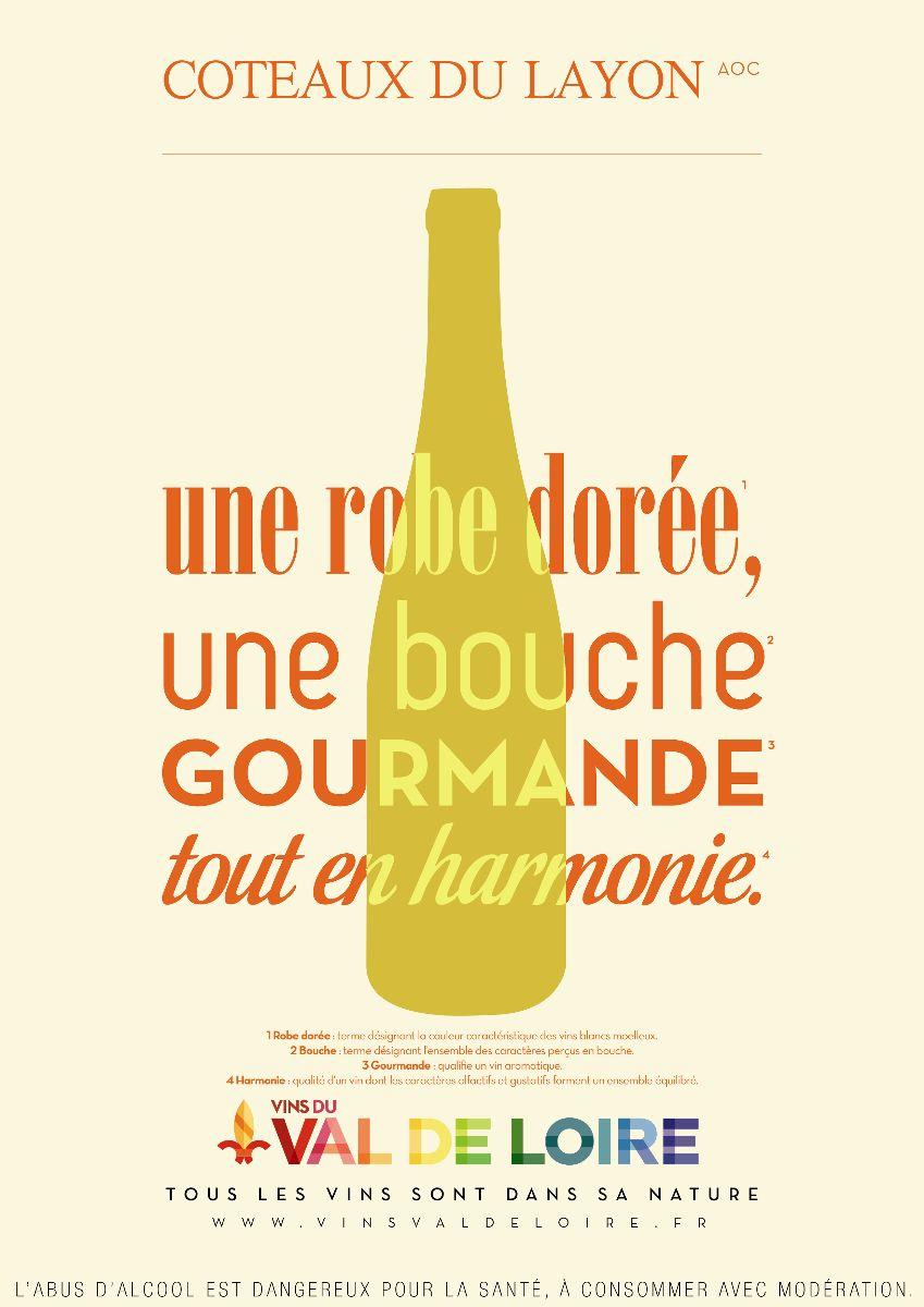 Affiche du Coteaux du Layon, parfaite harmonie entre une robe dorée et une bouche gourmande